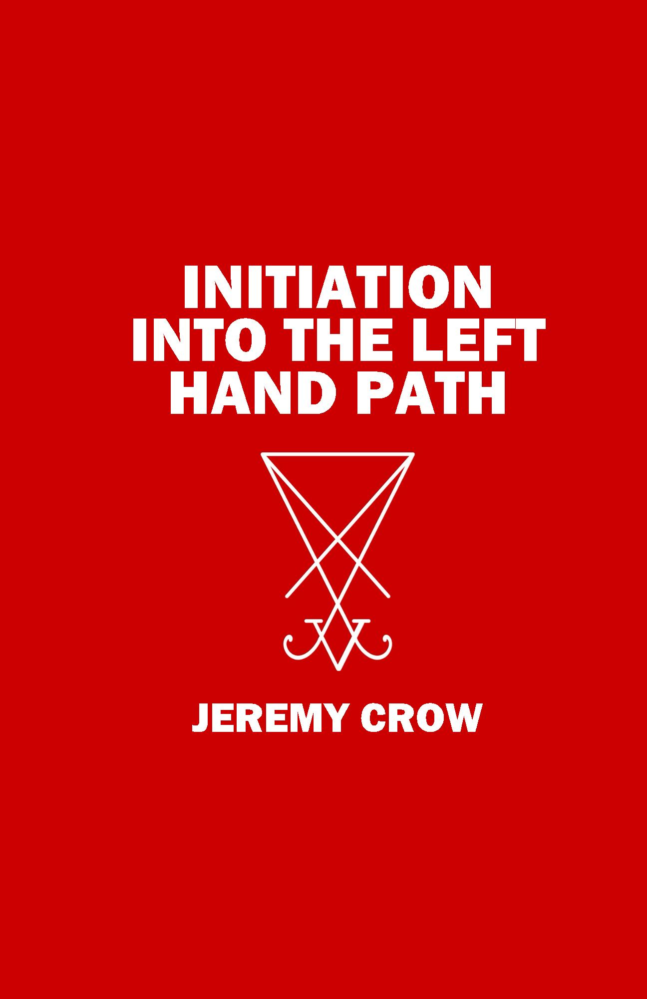 Initiation into the Left Hand Path book cover